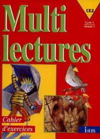 Multilectures, CE2, cycle 3 niveau 1 : cahier d'exercices