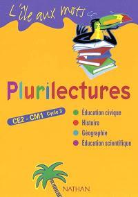 Plurilectures, CE2-CM1, cycle 3 : manuel de l'élève