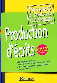 Production d'écrits, CM2 cycle 3