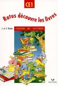 Ratus découvre les livres : cahier de lecture CE1