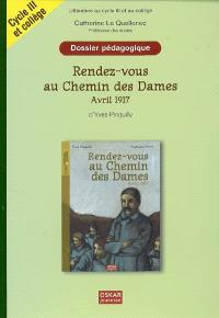 Rendez-vous au Chemin des Dames, avril 1917, d'Yves Pinguilly : littérature au cycle III et au collège