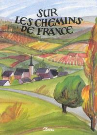 Sur les chemins de France : classes de septième et huitième