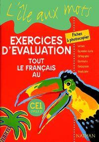 Tout le français au CE1 : exercices d'évaluation : fiches à photocopier