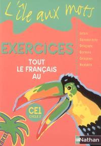 Tout le français au CE1, cycle 2 : exercices