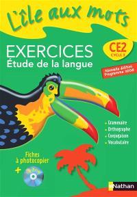 Tout le français au CE2 : fichier d'exercice