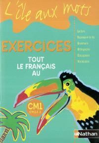 Tout le français au CM1 : exercices