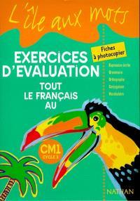 Tout le français au CM1, exercices d'évaluation : fiches à photocopier