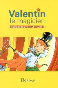 Valentin le magicien : manuel, CP, cycle 2