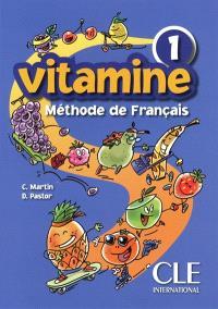 Vitamine 1 : livre de l'élève