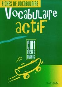 Vocabulaire actif CM1 : fichier de l'élève