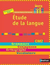 Etude de la langue : manuel élève CM2