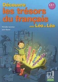 Découvre les trésors du français, avec Léo et Léa : CE1 cycle 2