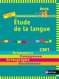 Etude de la langue CM1, cycle 3 : programme 2008