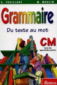 Grammaire CM : du texte au mot