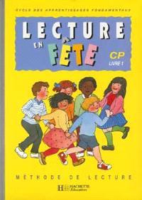 Lecture en fête, CP : livre 1