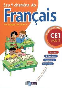 Les 4 chemins du français CE1, cycle 2 : programmes 2008