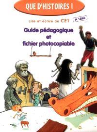 Lire et écrire au CE1, 1re série : guide pédagogique et fichier photocopiable