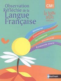 Observation réfléchie de la langue française : CM1, cycle 3
