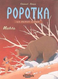 Popotka le petit Sioux. Volume 3, Mahto : CE1, série jaune