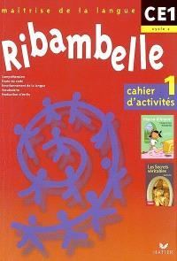 Ribambelle, cycle 2, CE1 : cahier d'activités