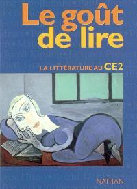 Le goût de lire : la littérature au CE2