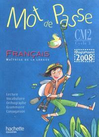 Mot de passe, français maîtrise de la langue, CM2 cycle 3