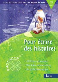 Pour écrire des histoires, CE2 : photocop