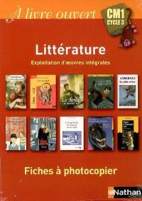 A livre ouvert CM1, cycle 3 : fiches à photocopier littérature : exploitation d'oeuvres intégrales