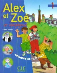 Alex et Zoé et compagnie 1 : livre de l'élève