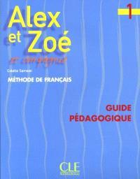 Alex et Zoé et compagnie 2 : cahier d'activités