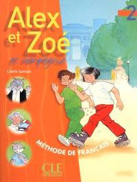 Alex et Zoé et compagnie 2 : méthode de français