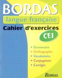 Bordas langue française, CE1 : cahier d'exercices