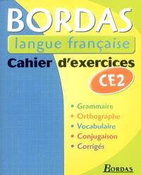 Bordas langue française, CE2 : cahier d'exercices