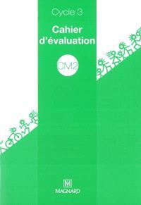 Cahier d'évaluation cycle 3 CM2