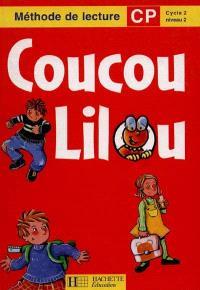 Coucou Lilou, méthode de lecture CP, cycle 2 niveau 2