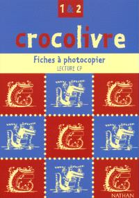 Crocolivre CP, niveaux 1 et 2 : photofiches