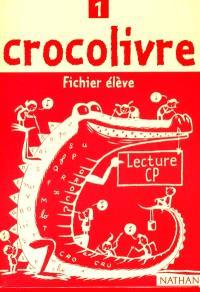 Crocolivre lecture CP : fichier élève 1