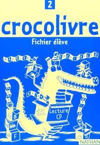 Crocolivre lecture CP : fichier élève 2