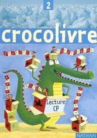 Crocolivre lecture CP : livre de l'élève 2
