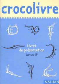 Crocolivre lecture CP : livret de présentation