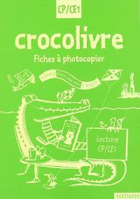 Crocolivre lecture CP-CE1 : fiches à photocopier