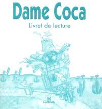 Dame Coca : livret de lecture CP