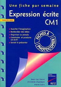 Expression écrite CM1 : une fiche par semaine