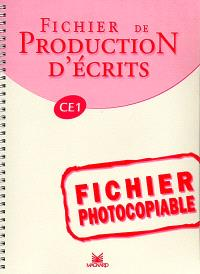 Fichier de production d'écrits CE1 : fichier photocopiable