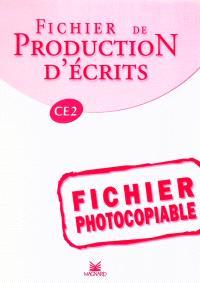 Fichier de production d'écrits CE2 : fichier photocopiable