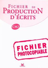 Fichier de production d'écrits CM2 : fichier photocopiable