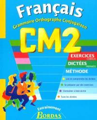 Français : grammaire, orthographe, conjugaison : CM2