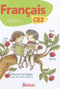 Français CE2 : observer la langue pour dire, lire, écrire