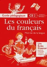 Français CE2, cycle 3 niveau 1 : guide pédagogique