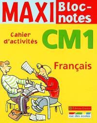 Français CM1 : cahier d'activités